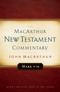 Mark 9-16 (Macarthur New Testament Commentary Series) eBook