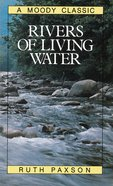 Rivers of Living Water eBook