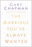 The Marriage You've Always Wanted eBook