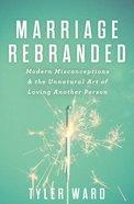 Marriage Rebranded eBook