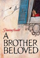 A Brother Beloved eBook