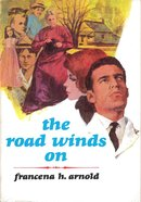 The Road Winds on eBook