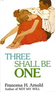 Three Shall Be One eBook