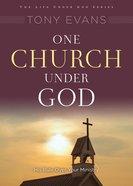 One Church Under God (Under God Series) eBook