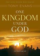 One Kingdom Under God (Under God Series) eBook