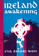 Ireland Awakening eBook