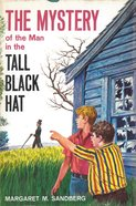 The Mystery of the Man in the Tall Black Hat eBook