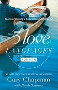 The 5 Love Languages For Men: Tools For Making a Good Relationship Last eBook