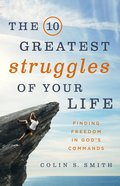The 10 Greatest Struggles of Your Life eBook