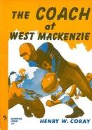 The Coach At West Mackenzie eBook