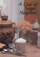 A Cup of Sugar, Neighbor eBook