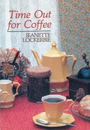 Time Out For Coffee eBook