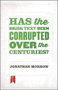 Has the Biblical Text Been Corrupted Over the Centuries? eBook
