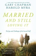 Married and Still Loving It eBook
