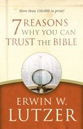 7 Reasons Why You Can Trust the Bible eBook