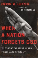 When a Nation Forgets God eBook