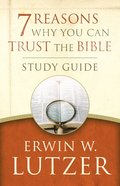 7 Reasons Why You Can Trust the Bible Study Guide eBook