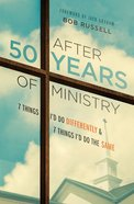 After 50 Years of Ministry eBook