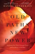 Old Paths, New Power eBook