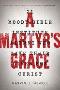 A Martyr's Grace eBook