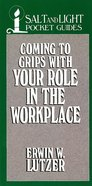 Coming to Grips With Your Role in the Workplace eBook
