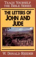The Letters of John and Jude (Teach Yourself The Bible Series) eBook