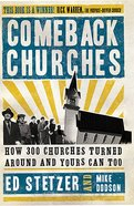 Comeback Churches: How 300 Churches Turned Around and Yours Can Too eBook