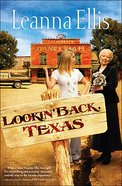 Lookin' Back, Texas eBook