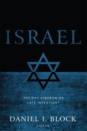 Israel: Ancient Kingdom Or Late Invention? eBook