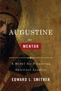 Augustine as Mentor eBook