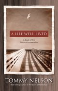 A Life Well Lived eBook
