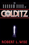 The Narrow Door At Colditz eBook