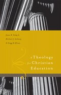 A Theology For Christian Education eBook