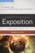 Exalting Jesus in Revelation (Christ Centered Exposition Commentary Series)