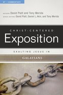 Exalting Jesus in Galatians (Christ Centered Exposition Commentary Series) eBook