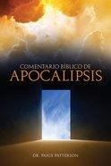 Comentario Sobre El Libro De Apocalipsis eBook