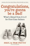 Congratulations, You're Gonna Be a Dad! eBook