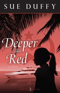 Deeper Than Red (#03 in Red Returning Series) eBook