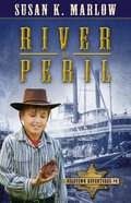 River of Peril (#01 in Goldtown Adventures Series) eBook