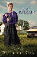 The Bargain (#01 in Plain City Peace Series) eBook