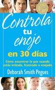Controla Tu Enojo En 30 Das eBook