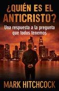 Quien Es El Anticristo eBook