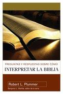 Preguntas Y Respuestas Interpretar La Biblia eBook