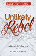 Unlikely Rebel eBook