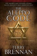 The Aleppo Code (#03 in The Jerusalem Prophecies Series) eBook