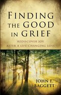 Finding the Good in Grief eBook
