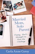Married Mom, Solo Parent eBook