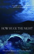 How Huge the Night eBook