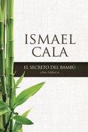 El Secreto Del Bamb eBook