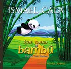 Ser Como El Bamb - Bilingual eBook